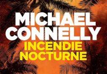 Michael CONNELLY : Enquête de Harry Bosh - 25 - Incendie nocturne