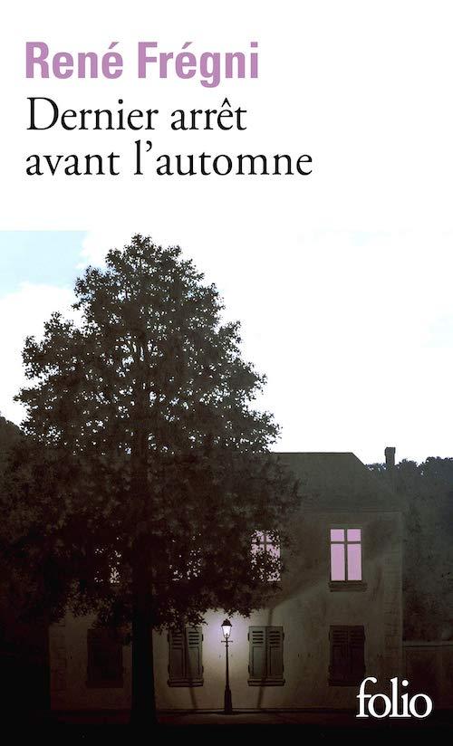 René FRÉGNI : Dernier arrête avant l'automne