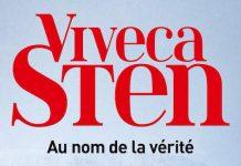 Viveca STEN - Enquetes de Thomas Andreasson et Nora Linde - Tome 8 - Au nom de la verite -