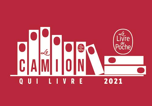 LE CAMIONQUILIVRE - Tournée 2021
