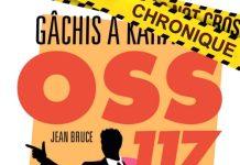 Jean BRUCE : OSS 117 - Gâchis à Karachi