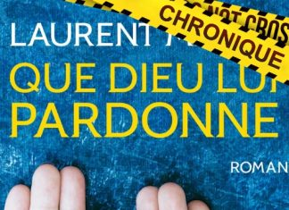 Laurent MALOT - Que dieu lui pardonne