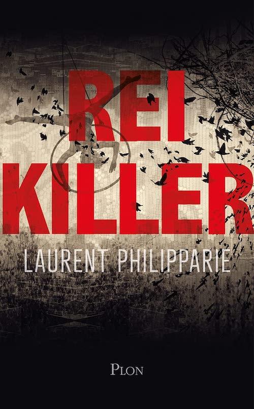 Laurent PHILIPPARIE : Reikiller