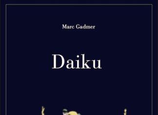 Marc GADMER : Daiku