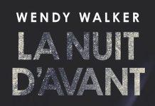 Wendy WALKER : La nuit d'avant