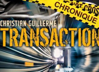 Christian GUILLERME : Transaction