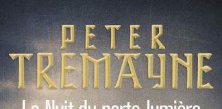 Peter TREMAYNE : Série Sœur Fidelma - 28 - La nuit du porte-lumière