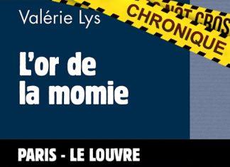 Valérie LYS : Enquête Commissaire Velcro - 09 - L'or de la momie