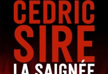 Cédric SIRE : La saignée