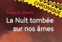 Frédéric PAULIN : La nuit tombée sur nos âmes