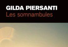 Gilda PIERSANTI : Les Somnambules