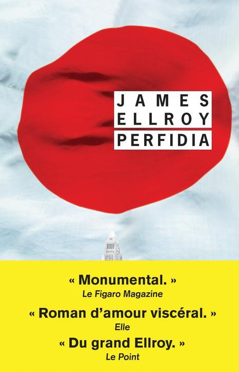 James ELLROY : Second Quatuor de Los Angeles - 01 - Perfidia