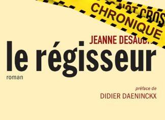 Jeanne DESAUBRY : Le régisseur