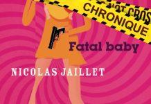 Nicolas JAILLET - Fatal baby