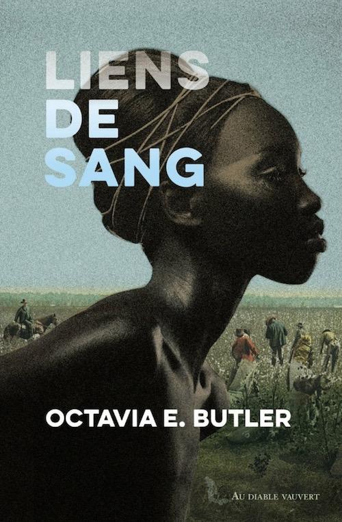 Octavia Estelle BUTLER - Liens de sang