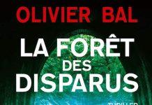 Olivier BAL : La forêt des disparu