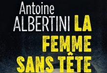 Antoine ALBERTINI : La femme sans tête