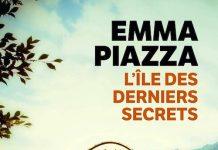 Emma PIAZZA : L'île des derniers secrets