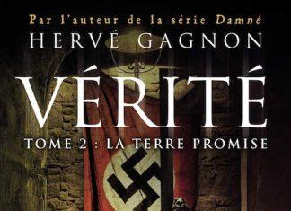 Hervé GAGNON : Vérité - 02 - La terre promise