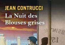 Jean CONTRUCCI : Les nouveaux mystères de Marseille - 13 - La nuit des blouses grises