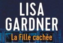 Lisa GARDNER : La fille cachée