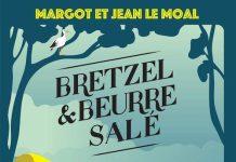 Margot LE MOAL et Jean LE MOAL : Bretzel & beurre salé - 01 - Une enquête à Locmaria