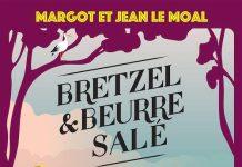 Margot LE MOAL et Jean LE MOAL : Bretzel & beurre salé - 02 - Une pilule difficile à avaler