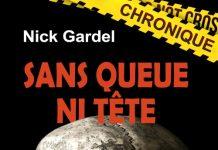 Nick GARDEL : Sans queue ni tête