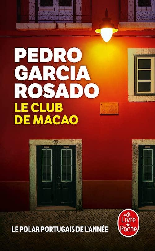 Pedro Garcia ROSADO : Le club de Macao